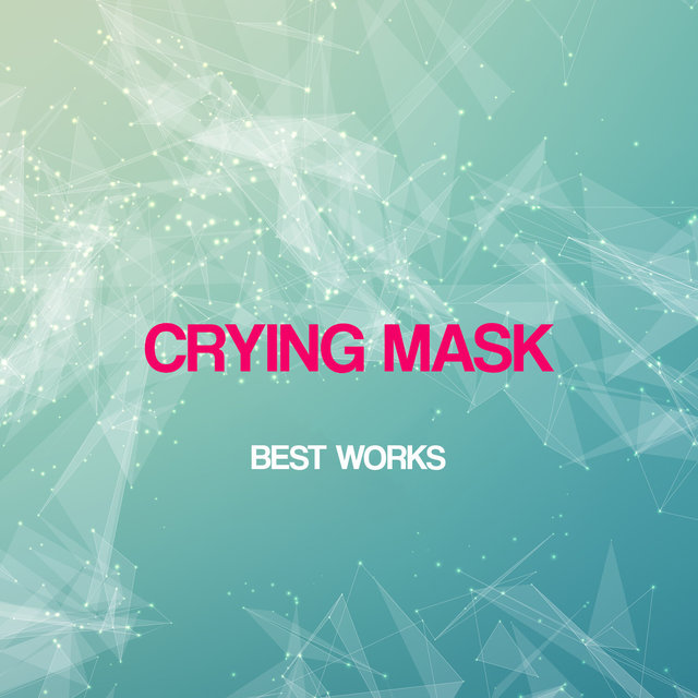 Crying Mask Best Works
