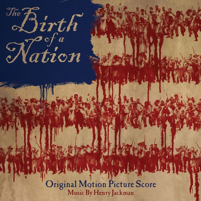 The Birth of a Nation: Original Motion Picture Score
