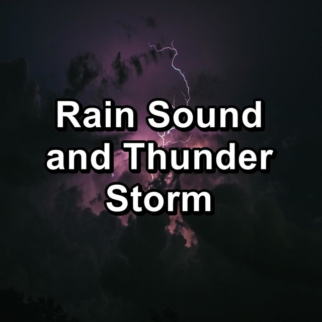 Rain Sound and Thunder Storm