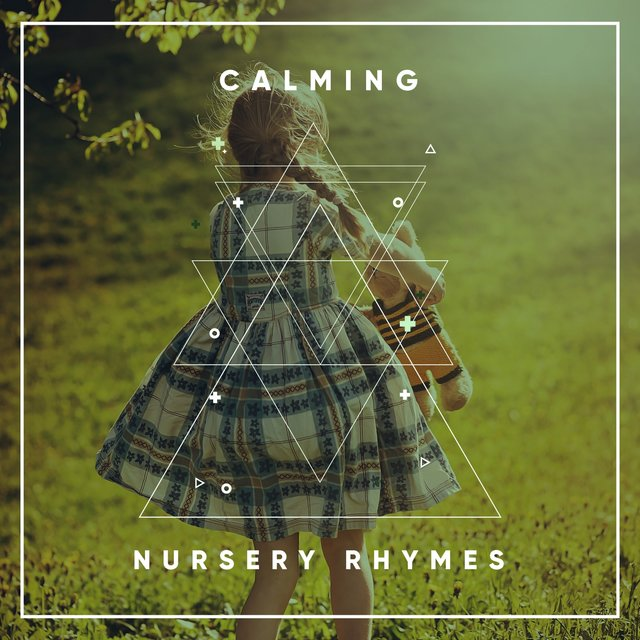 # Calming Nursery Rhymes