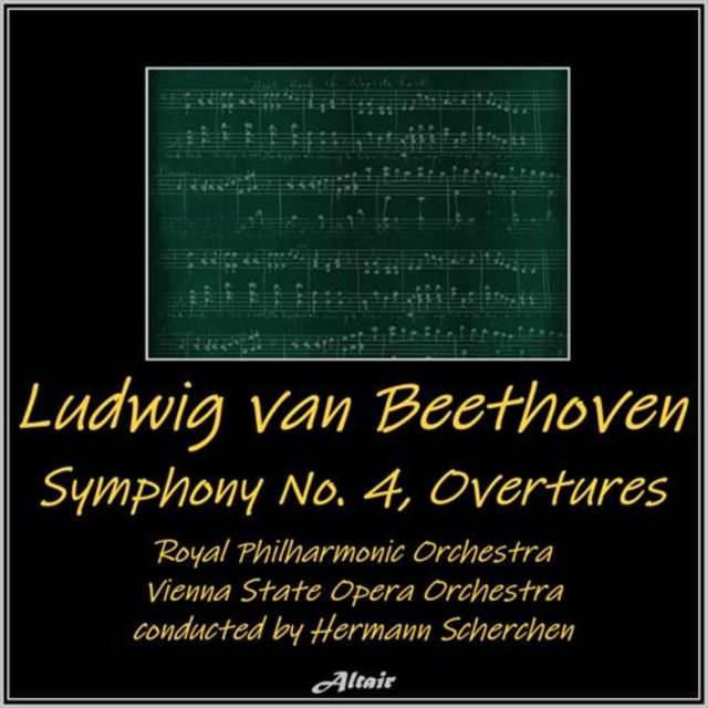 Beethoven: Symphony NO. 4, Overtures (Live)