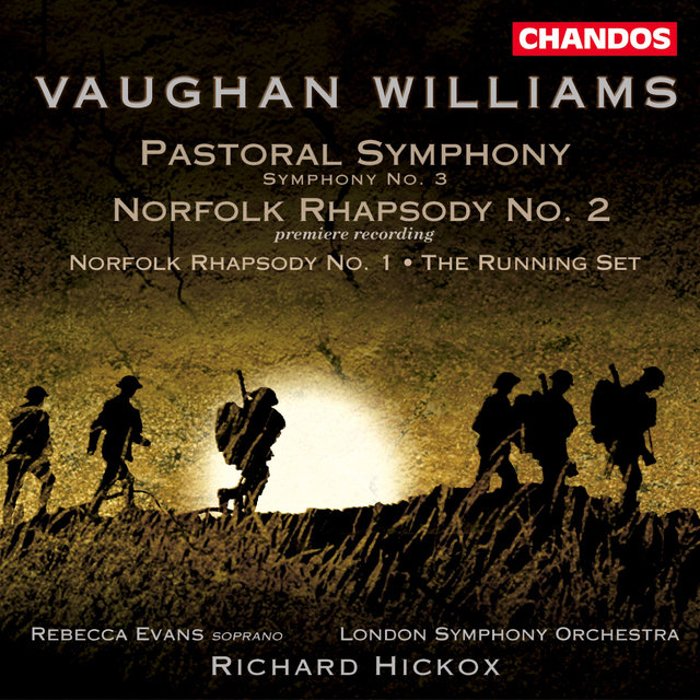 Vaughan Williams: Norfolk Rhapsodies Nos. 1 and 2 / Pastoral Symphony / Running Set