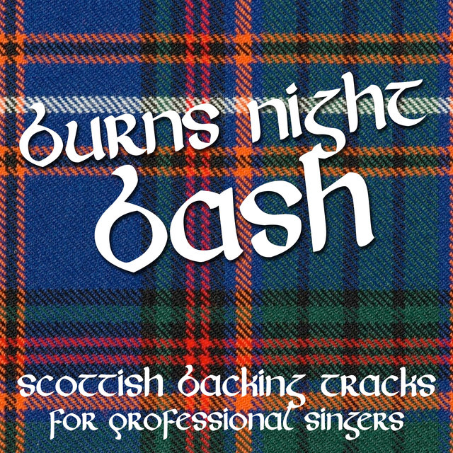 Burns Night Bash - Scottish Backing Tracks for Professional Singers