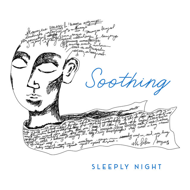Soothing Sleeply Night - New Age Music 2020, Music for Deep Sleep, Calming Melodies, Nap Time, Harmony & Balance, Ambient Music