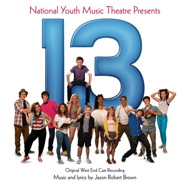 13: The Musical (Original West End Cast Recording)