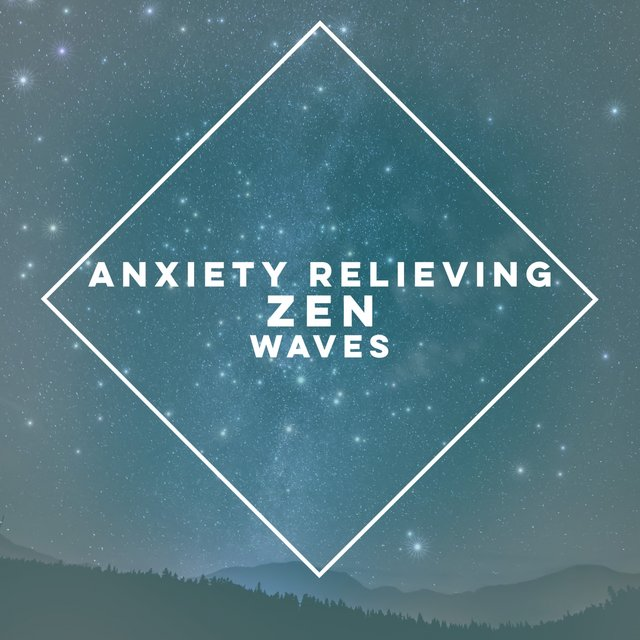Anxiety Relieving Zen Wave