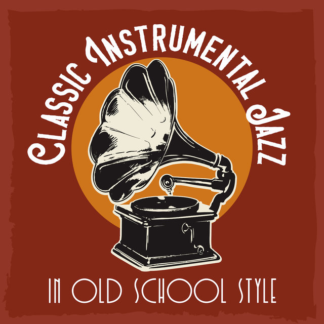 Classic Instrumental Jazz in Old School Style