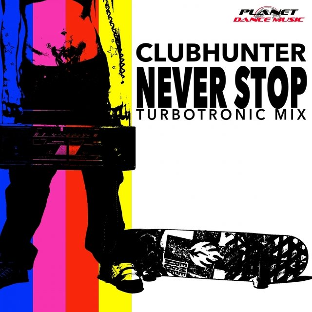 Never Stop (Turbotronic Mix)
