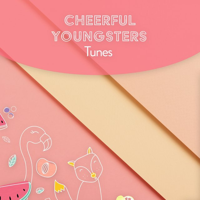 Cheerful Youngsters Tunes