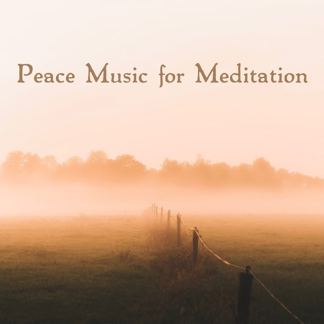 Peace Music for Meditation