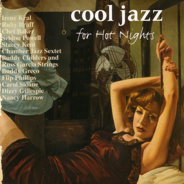 Cool Jazz For Hot Nights