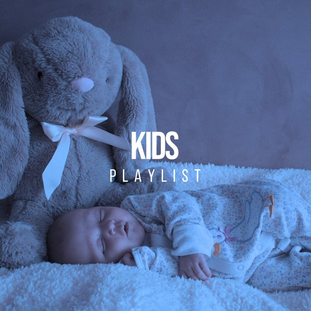 Sleepy Kids Playlist