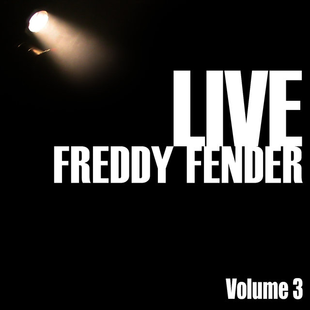 Freddy Fender Live, Vol. 3