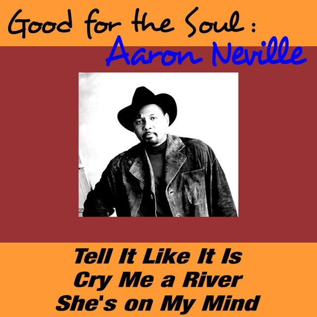 Good for the Soul: Aaron Neville