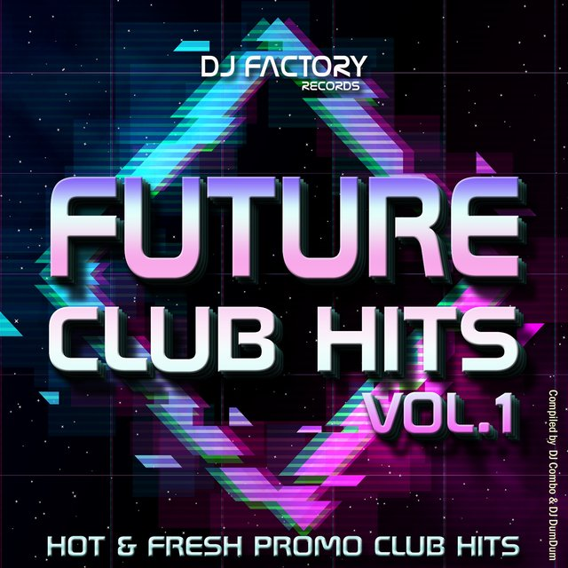 Future Club Hits Vol. 1