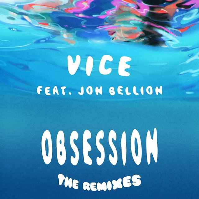 Obsession (feat. Jon Bellion) [The Remixes]
