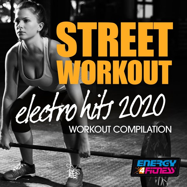 Street Workout Electro Hits 2020 Workout Compilation