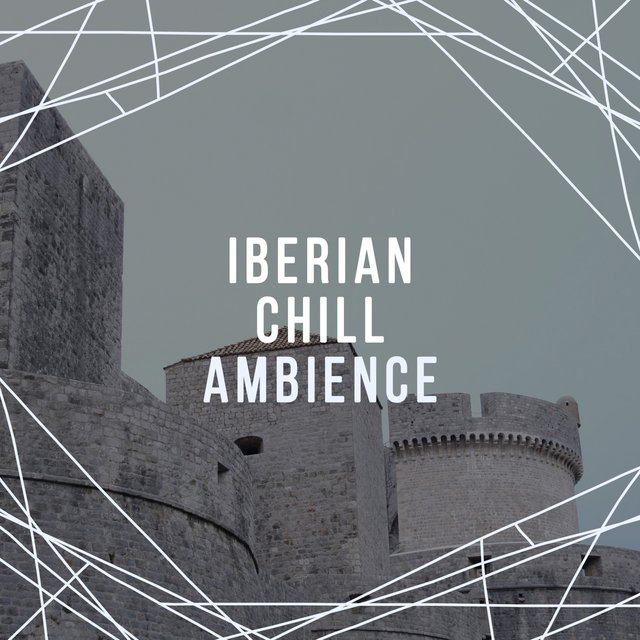 Iberian Chill Ambience