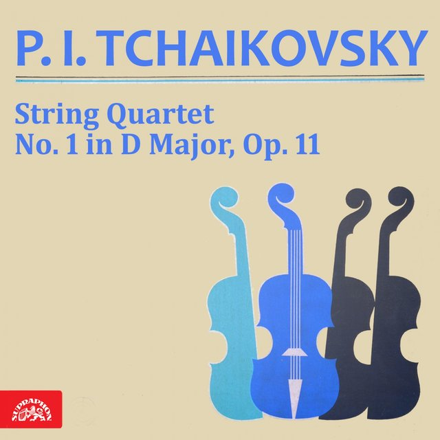 Tchaikovsky: String Quartet No. 1 in D Major, Op. 11