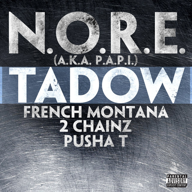 Tadow (feat. French Montana, 2 Chainz & Pusha T) - Single