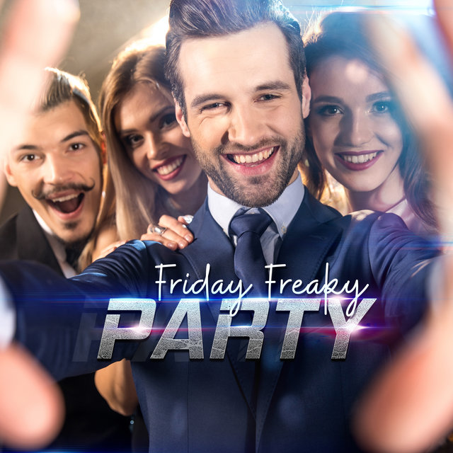 Friday Freaky Party