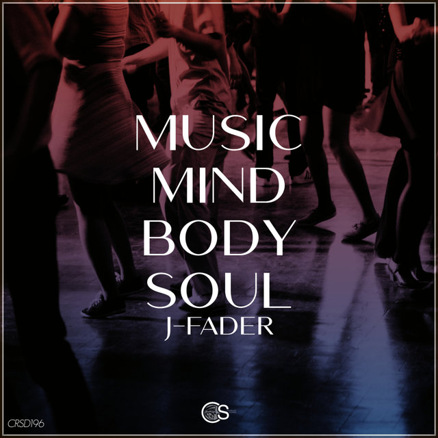 Music, Mind, Body, Soul