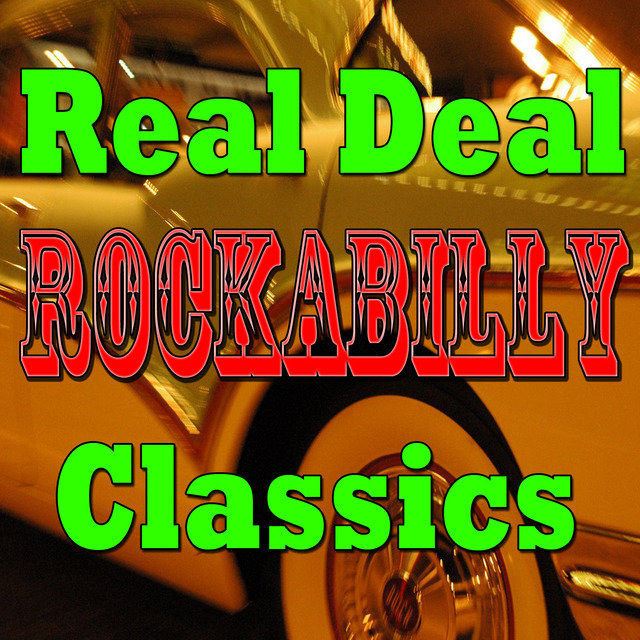 Real Deal Rockabilly Classics, Vol.4