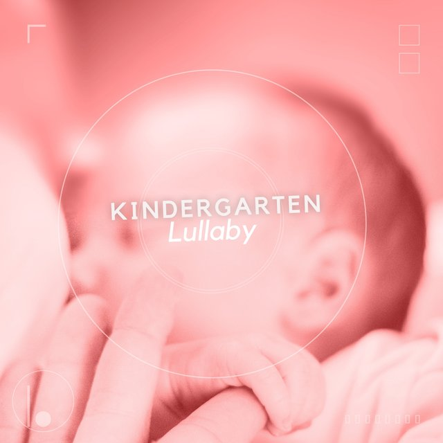 Dreamy Kindergarten Lullaby