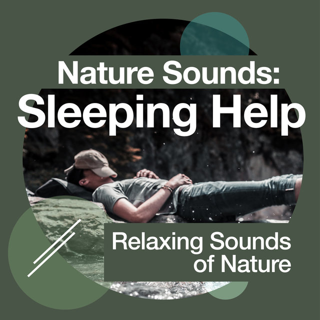 Nature Sounds: Sleeping Help