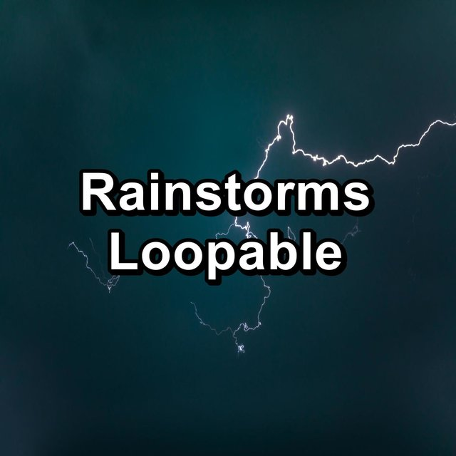 Rainstorms Loopable