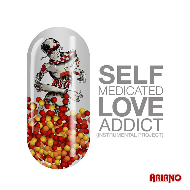 Self Medicated Love Addict (Instrumental Project)