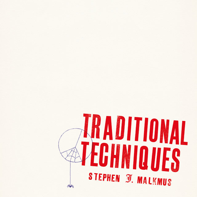 Cover art for album Traditional Techniques by Stephen Malkmus