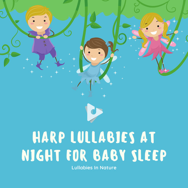 Harp Lullabies at Night for Baby Sleep