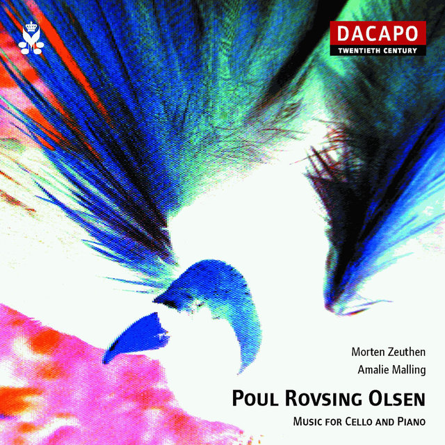 Poul Rovsing Olsen: Music for Cello & Piano