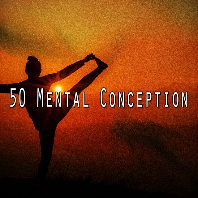 50 Mental Conception