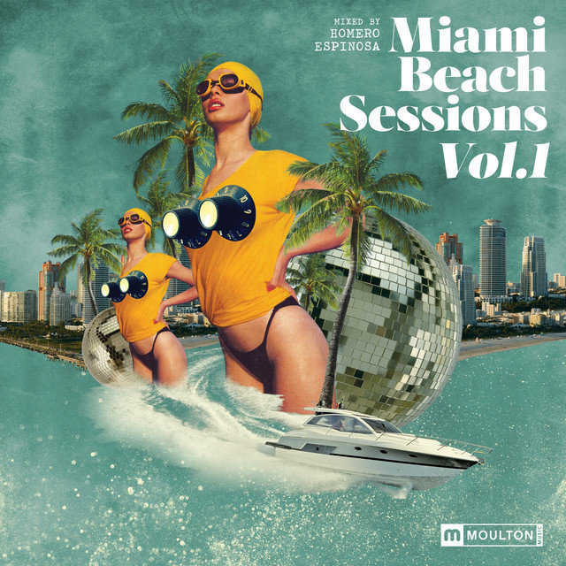 Miami Beach Sessions, Vol. 1 Mixed by Homero Espinosa