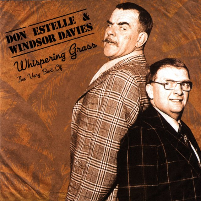 The Very Best Of Windsor Davies & Don Estelle