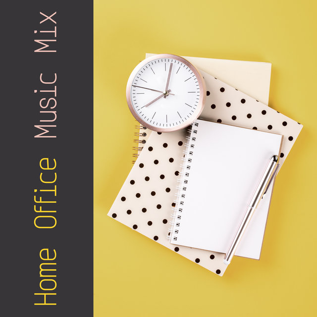 Home Office Music Mix - Be More Efficient and Creative Thanks to This Brilliant New Age Music That Stimulates the Brain