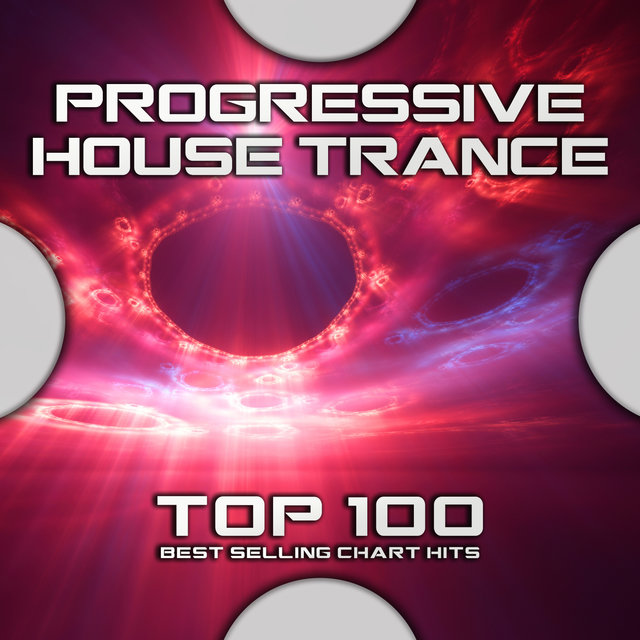 Progressive House Trance Top 100 Best Selling Chart Hits