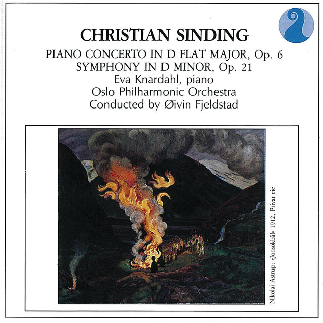 Sinding: Piano Concerto in D flat major, Op. 6 / Symphony No.1 in D minor, Op.21