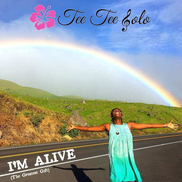 I'm Alive (The Greatest Gift)