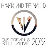 The Dream is Still Alive 2019
