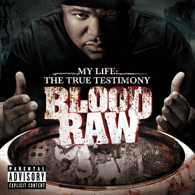 CTE Presents Blood Raw My Life The True Testimony