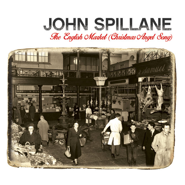 The English Market (Christmas Angel Song)