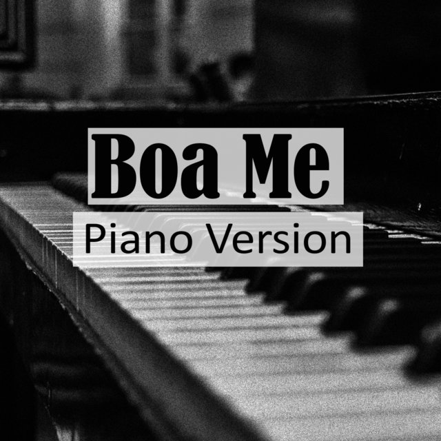 Boa Me (A Tribute to Fuse ODG, Mugeez, Ed Sheeran)