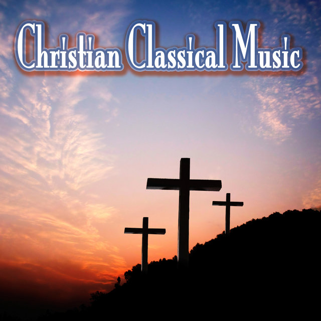 Christian Classical Music