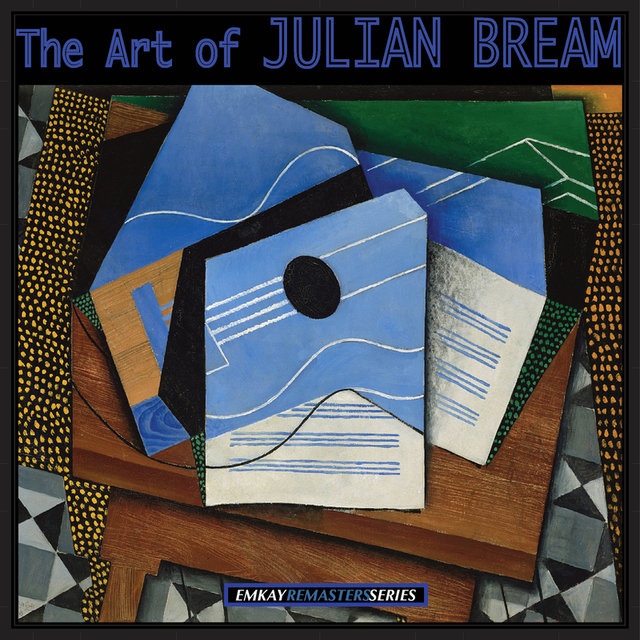 The Art of Julian Bream (Remastered)