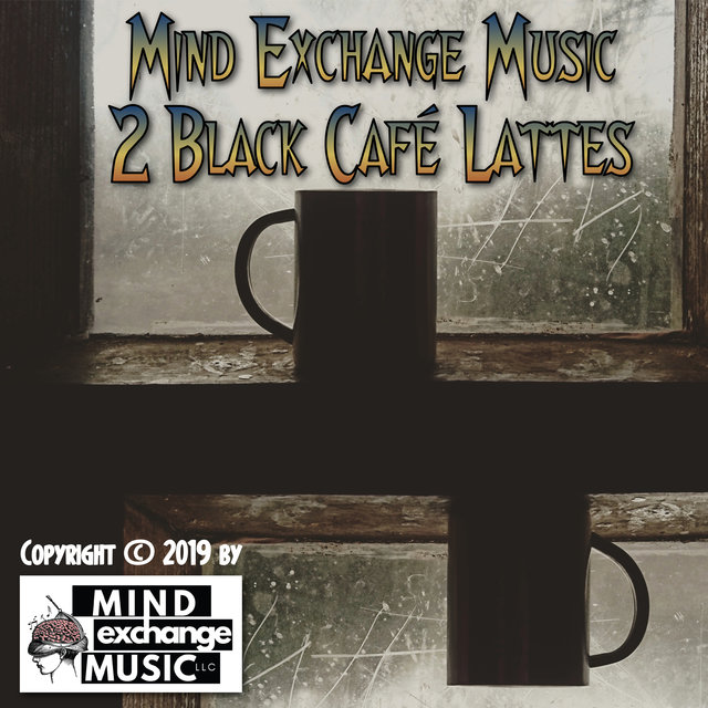2 Black Café Lattes (Original Score)