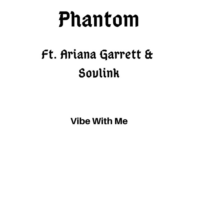 Vibe With Me (feat. Ariana Garrett & Sovlink)