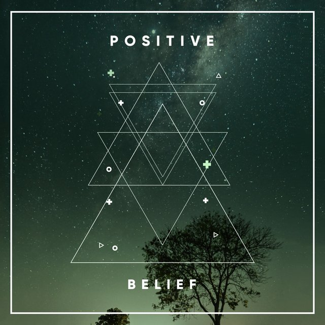 # Positive Belief